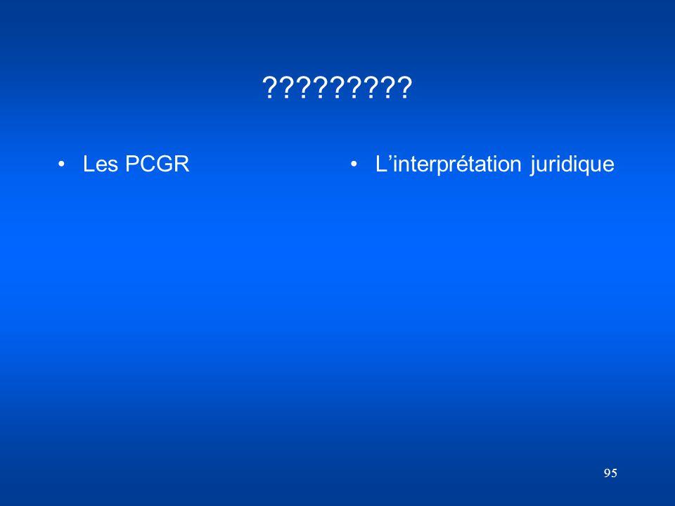Les PCGR L'interprétation juridique