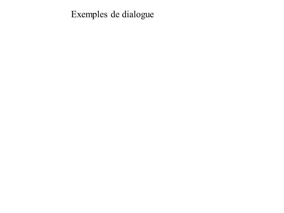 Exemples de dialogue
