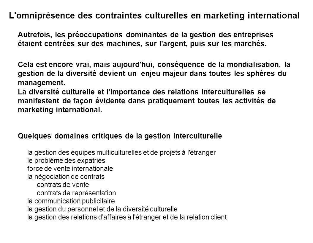 L omniprésence des contraintes culturelles en marketing international