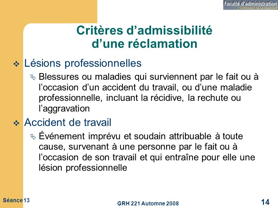 Critères d'admissibilité d'une réclamation