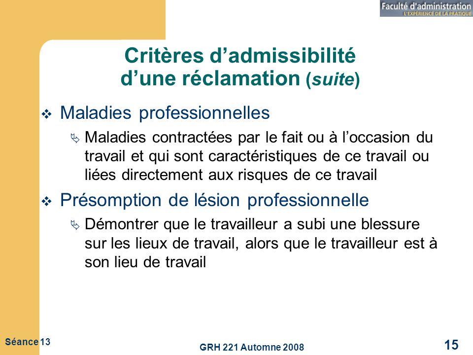 Critères d'admissibilité d'une réclamation (suite)
