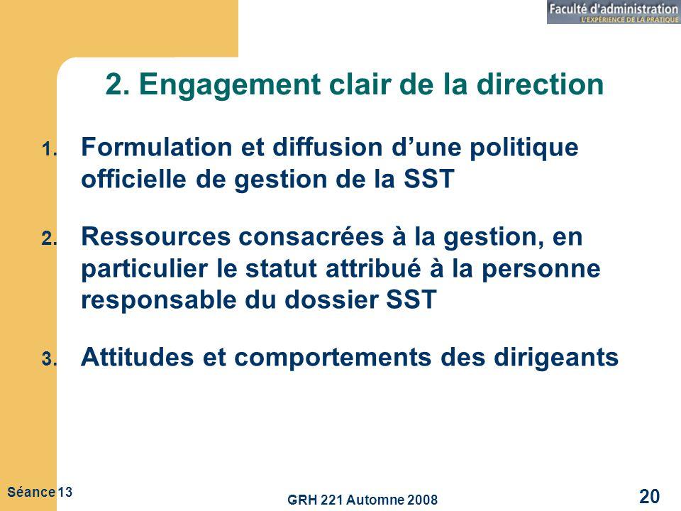 2. Engagement clair de la direction