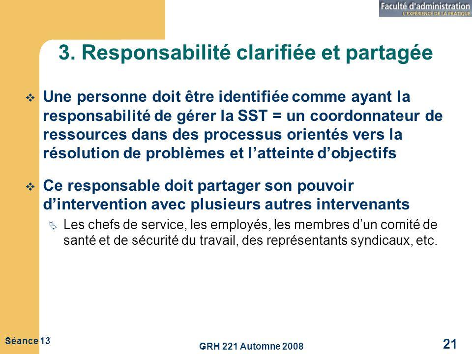 3. Responsabilité clarifiée et partagée