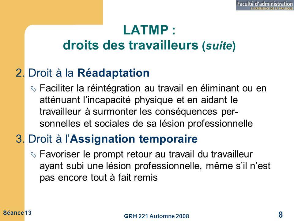 LATMP : droits des travailleurs (suite)
