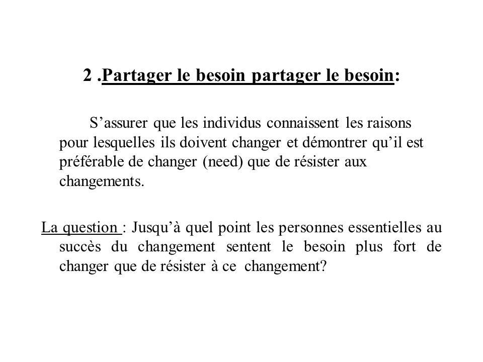 2 .Partager le besoin partager le besoin: