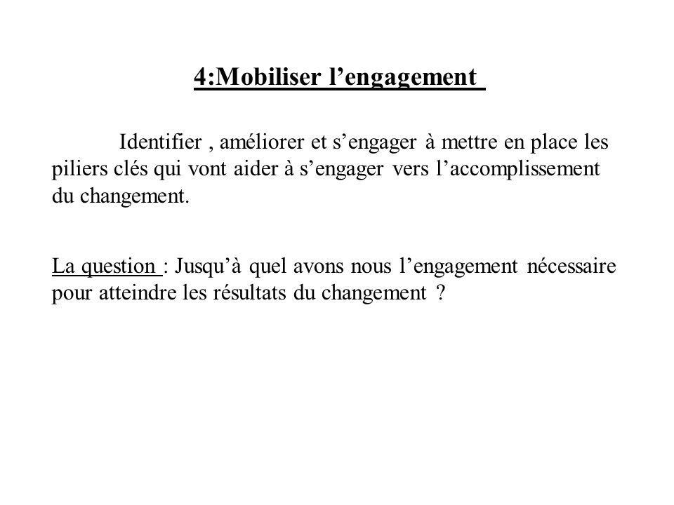 4:Mobiliser l'engagement