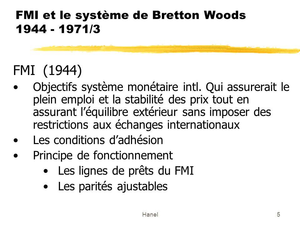 FMI et le système de Bretton Woods 1944 - 1971/3