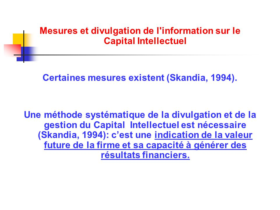 Mesures et divulgation de l information sur le Capital Intellectuel