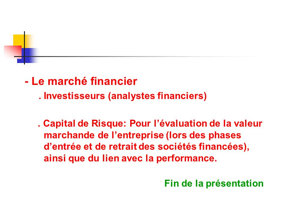 - Le marché financier . Investisseurs (analystes financiers)