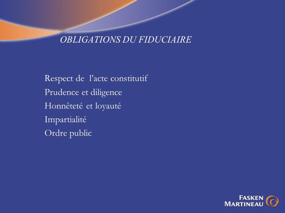 OBLIGATIONS DU FIDUCIAIRE