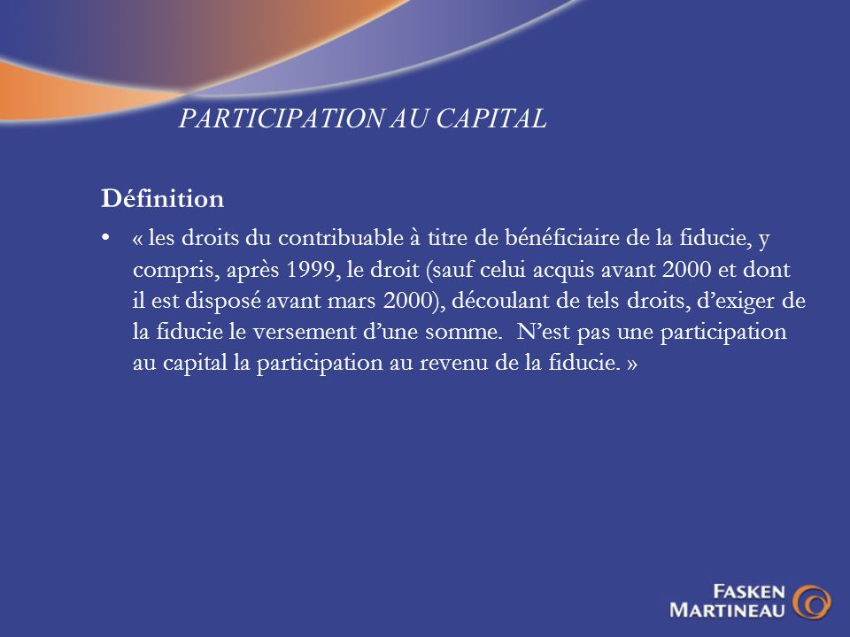 PARTICIPATION AU CAPITAL