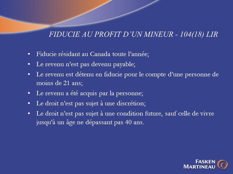 FIDUCIE AU PROFIT D'UN MINEUR - 104(18) LIR