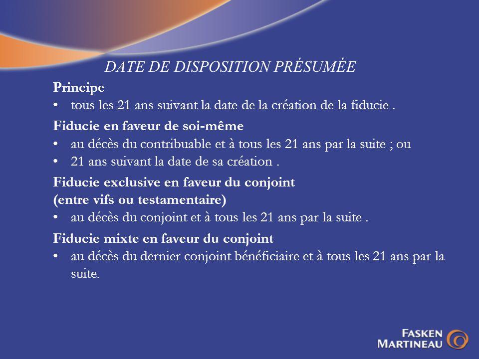 DATE DE DISPOSITION PRÉSUMÉE