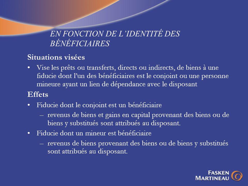 EN FONCTION DE L'IDENTITÉ DES BÉNÉFICIAIRES