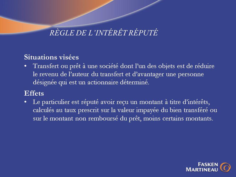 RÈGLE DE L'INTÉRÊT RÉPUTÉ