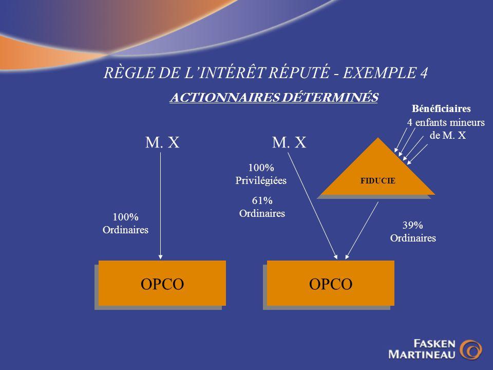 RÈGLE DE L'INTÉRÊT RÉPUTÉ - EXEMPLE 4