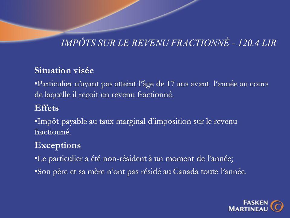 IMPÔTS SUR LE REVENU FRACTIONNÉ - 120.4 LIR