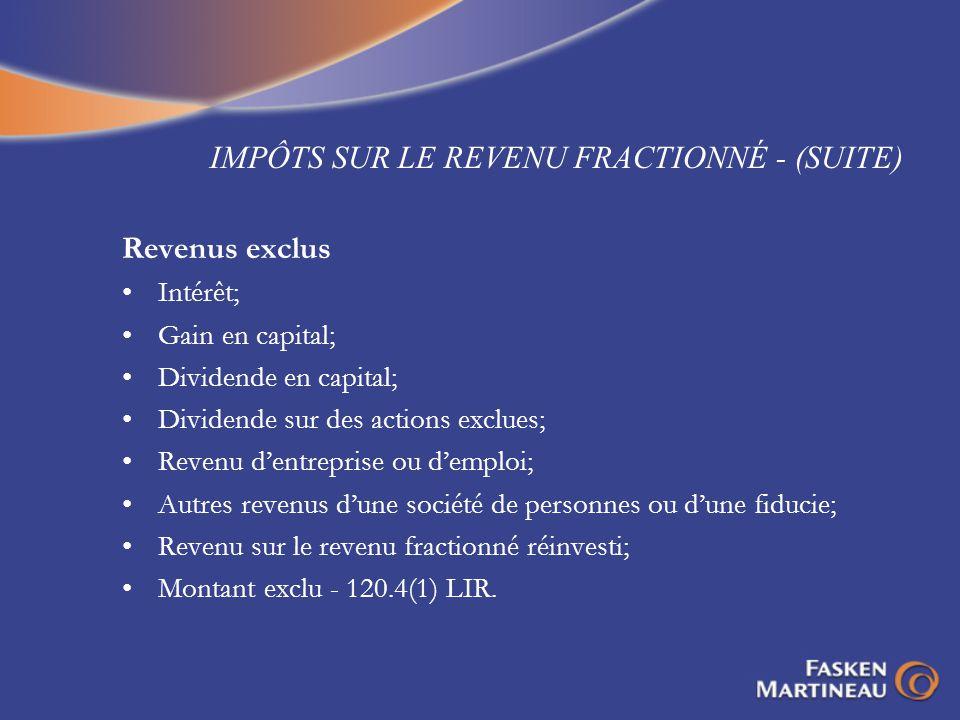 IMPÔTS SUR LE REVENU FRACTIONNÉ - (SUITE)