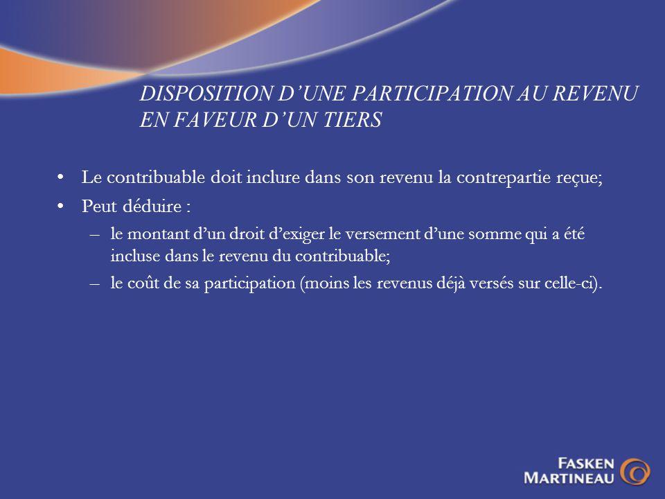 DISPOSITION D'UNE PARTICIPATION AU REVENU EN FAVEUR D'UN TIERS