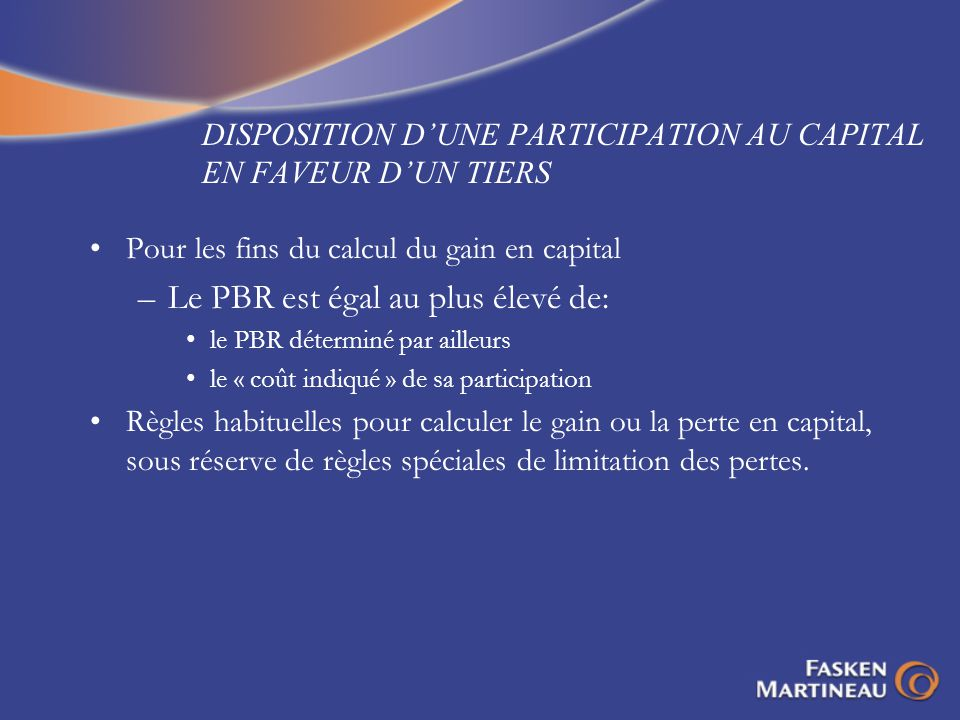 DISPOSITION D'UNE PARTICIPATION AU CAPITAL EN FAVEUR D'UN TIERS