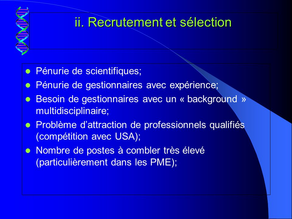 ii. Recrutement et sélection