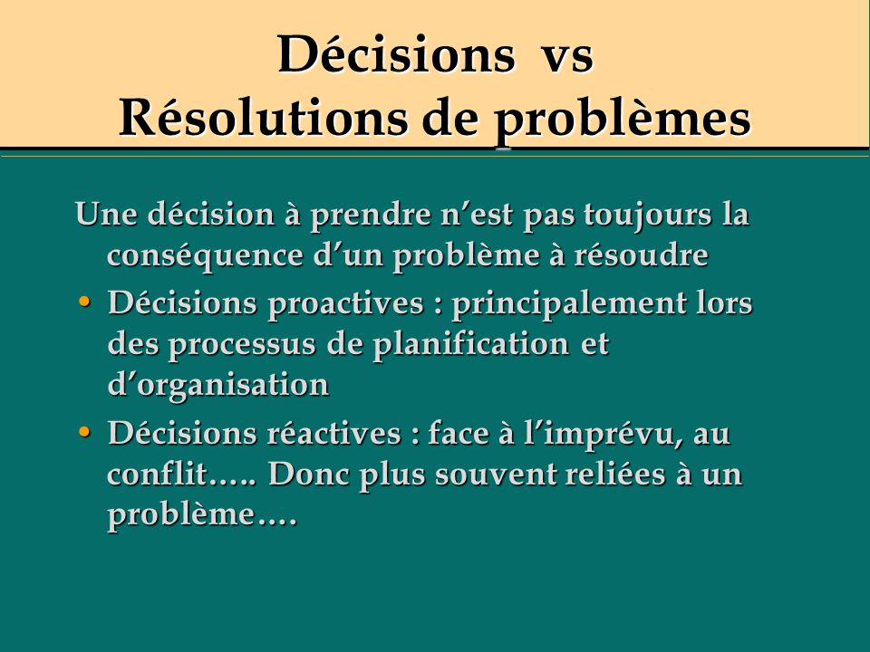 Décisions vs Résolutions de problèmes