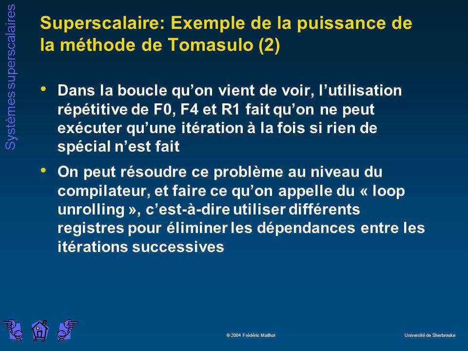 Superscalaire: Exemple de la puissance de la méthode de Tomasulo (2)