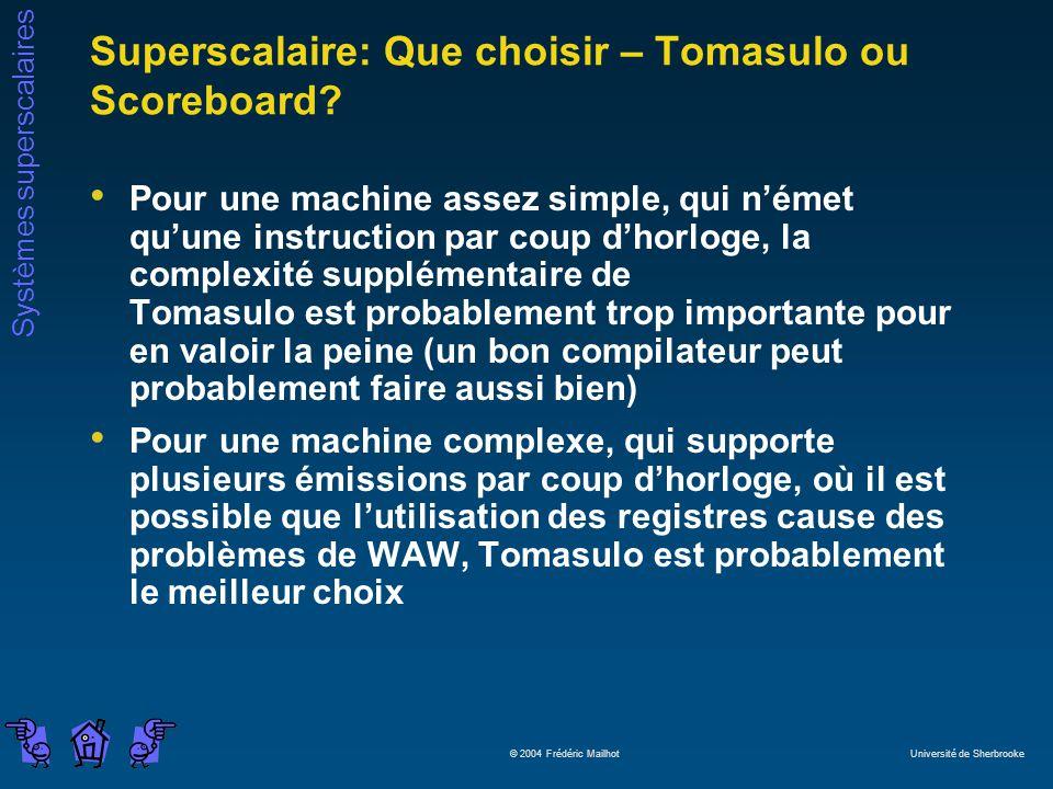 Superscalaire: Que choisir – Tomasulo ou Scoreboard