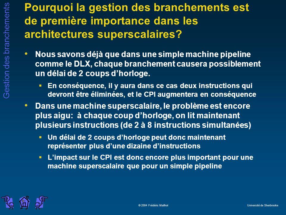 Pourquoi la gestion des branchements est de première importance dans les architectures superscalaires