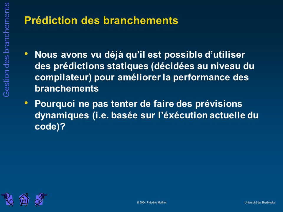 Prédiction des branchements