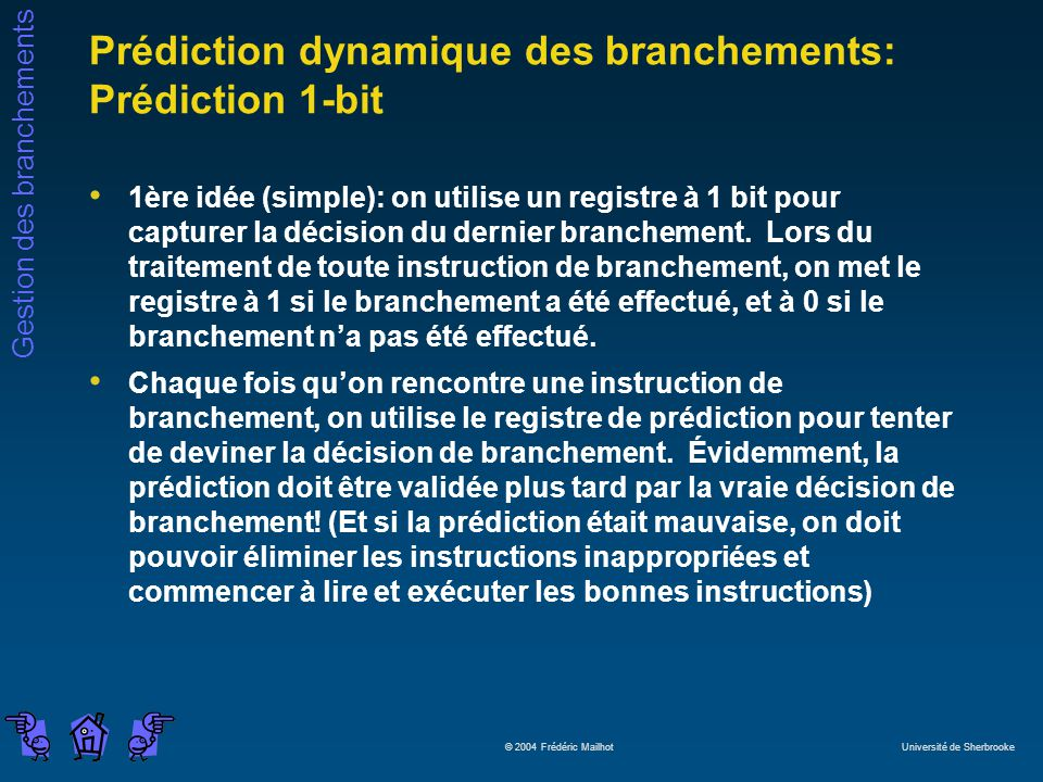 Prédiction dynamique des branchements: Prédiction 1-bit
