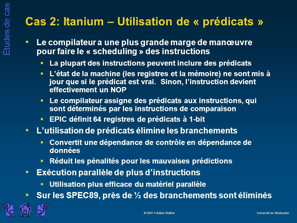 Cas 2: Itanium – Utilisation de « prédicats »
