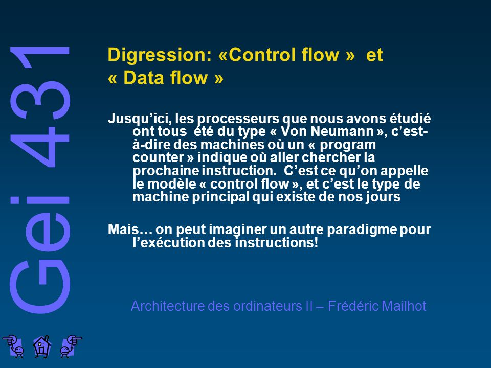 Digression: «Control flow » et « Data flow »
