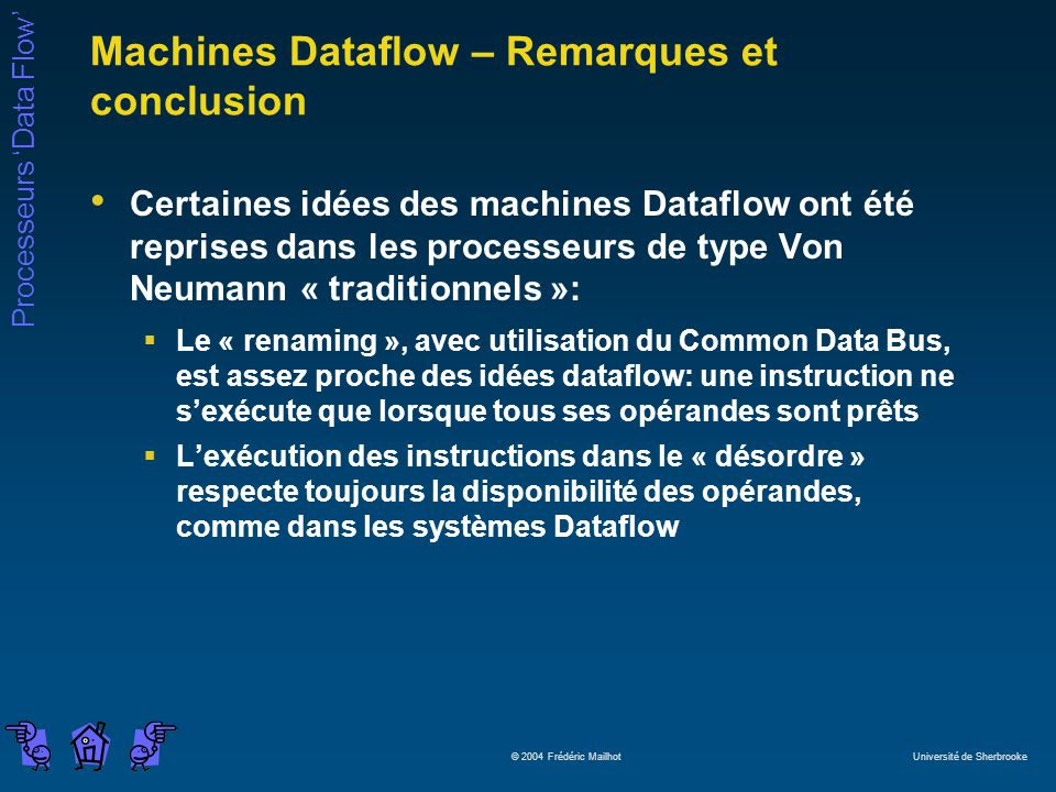 Machines Dataflow – Remarques et conclusion