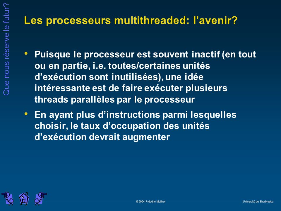 Les processeurs multithreaded: l'avenir