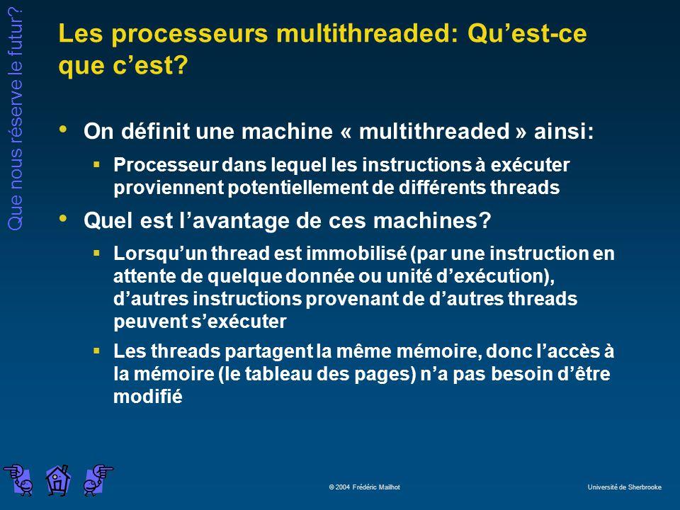 Les processeurs multithreaded: Qu'est-ce que c'est