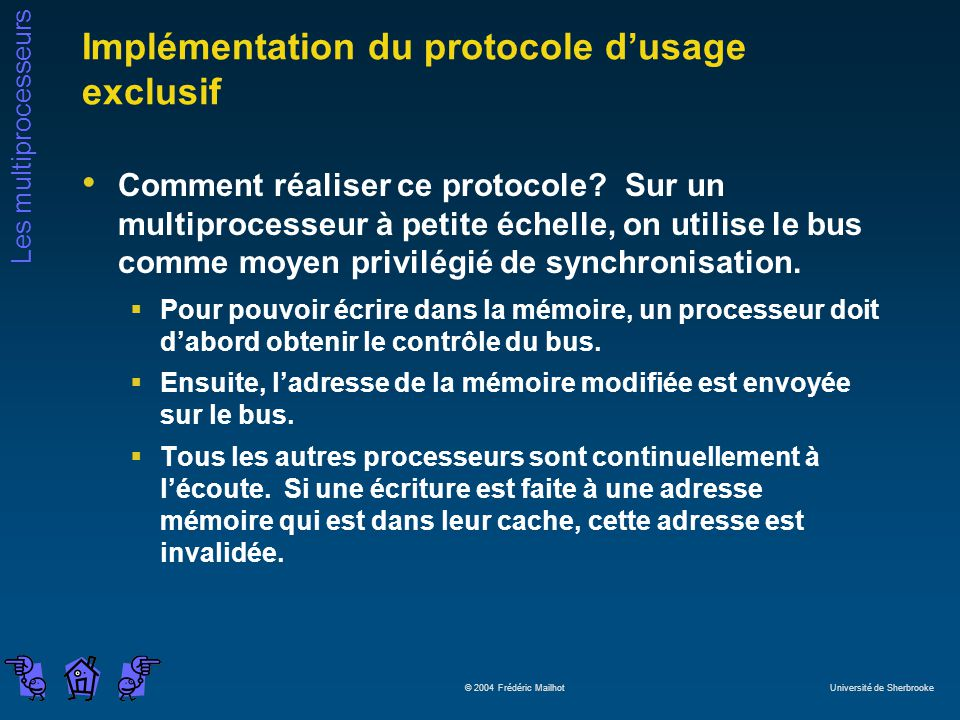 Implémentation du protocole d'usage exclusif