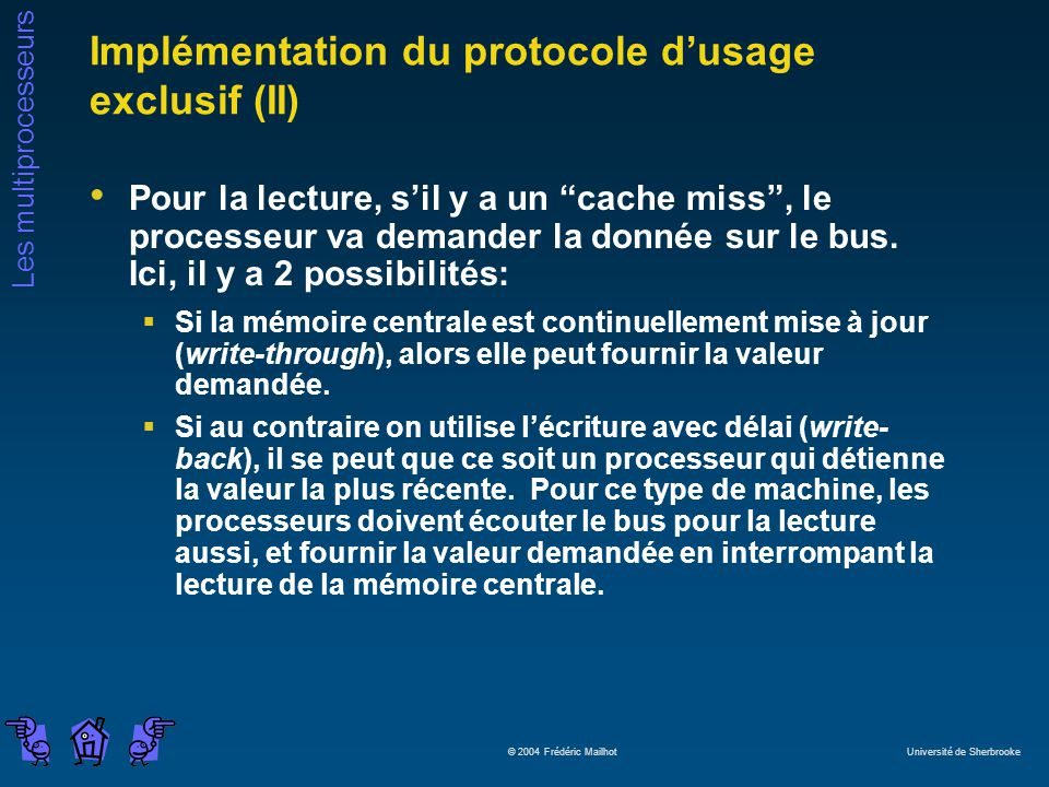 Implémentation du protocole d'usage exclusif (II)