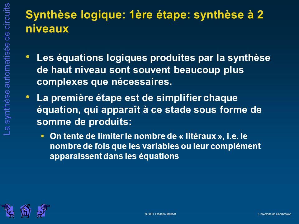 Synthèse logique: 1ère étape: synthèse à 2 niveaux