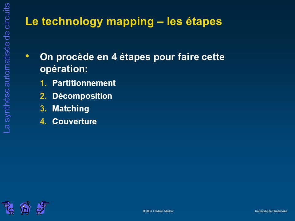 Le technology mapping – les étapes