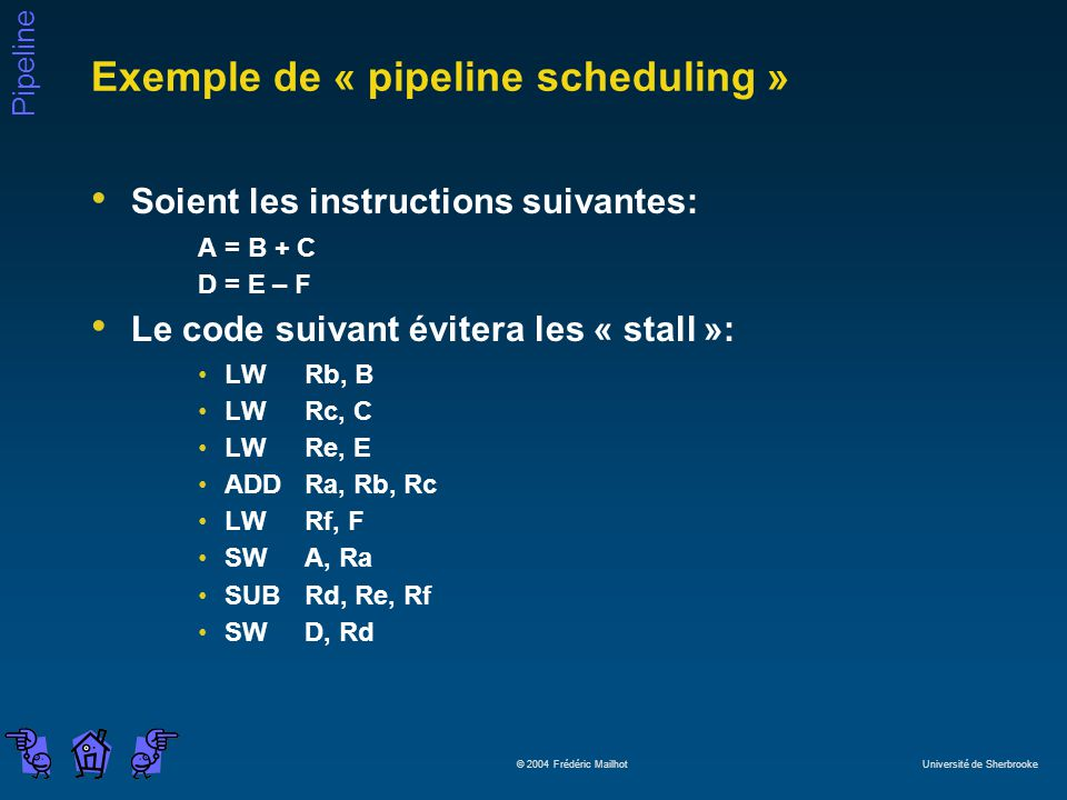 Exemple de « pipeline scheduling »