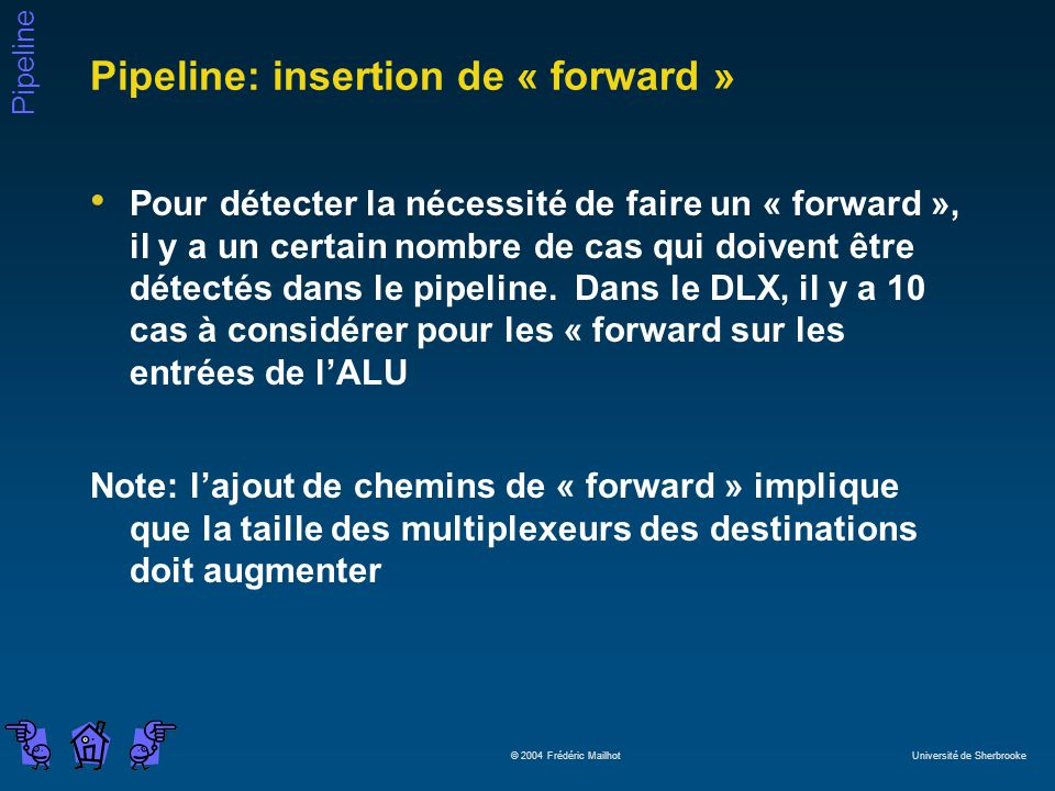 Pipeline: insertion de « forward »