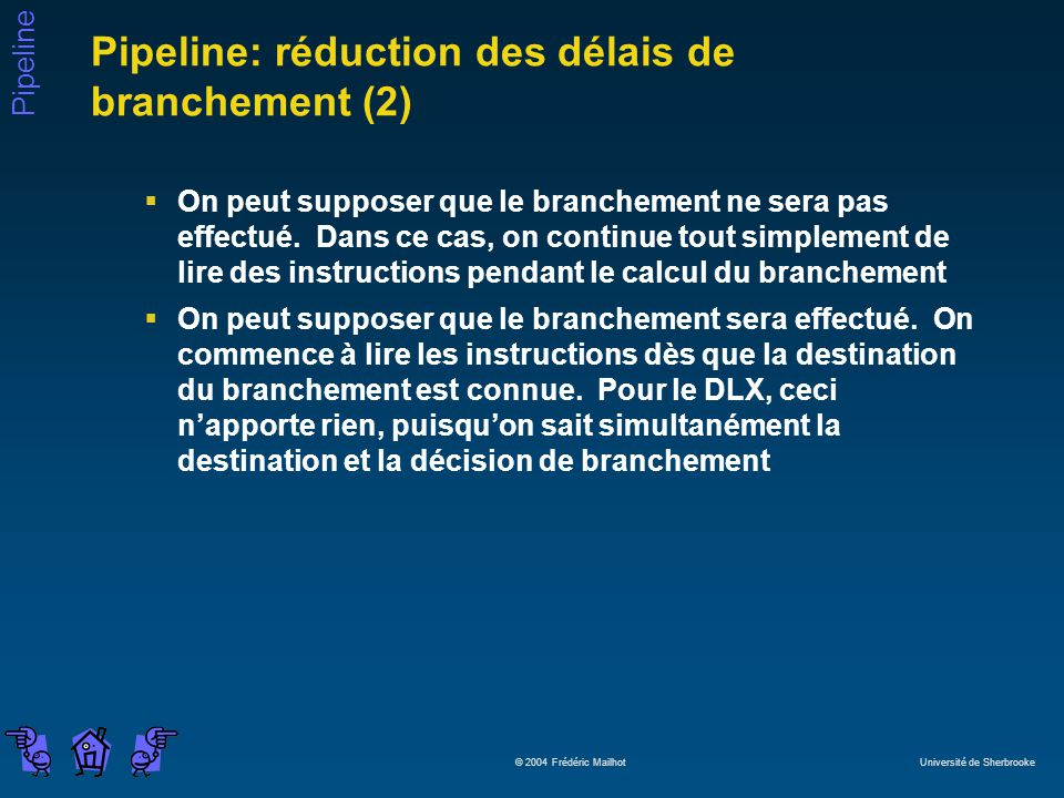 Pipeline: réduction des délais de branchement (2)