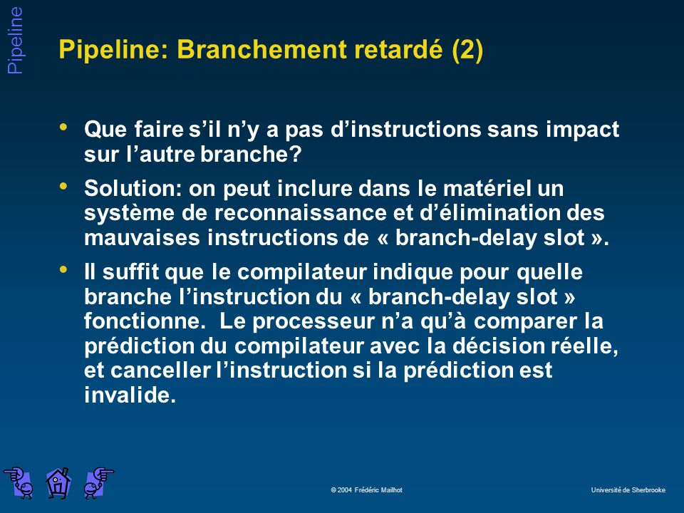 Pipeline: Branchement retardé (2)