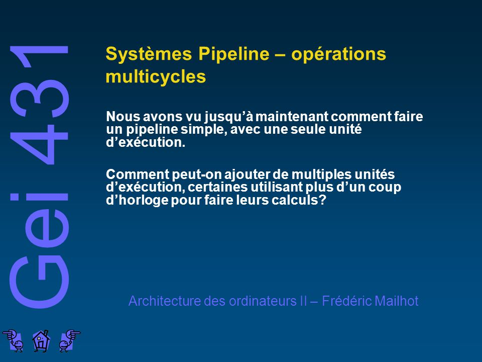 Systèmes Pipeline – opérations multicycles