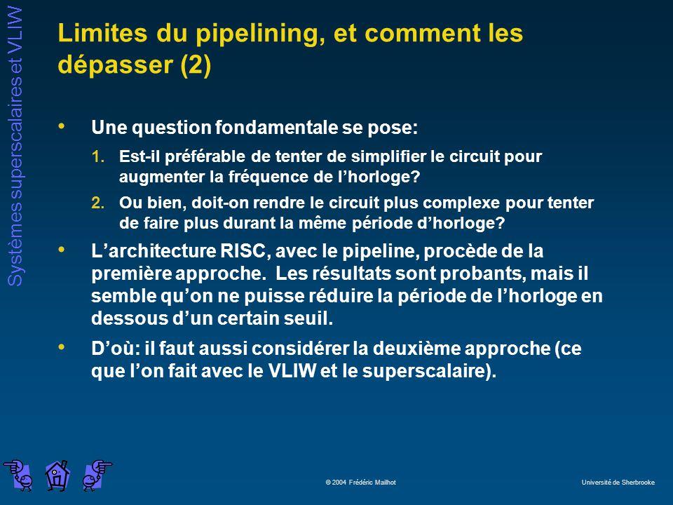 Limites du pipelining, et comment les dépasser (2)