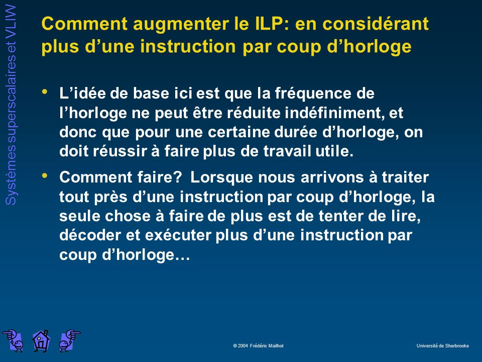 Comment augmenter le ILP: en considérant plus d'une instruction par coup d'horloge