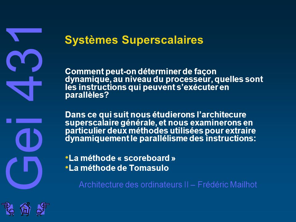 Systèmes Superscalaires