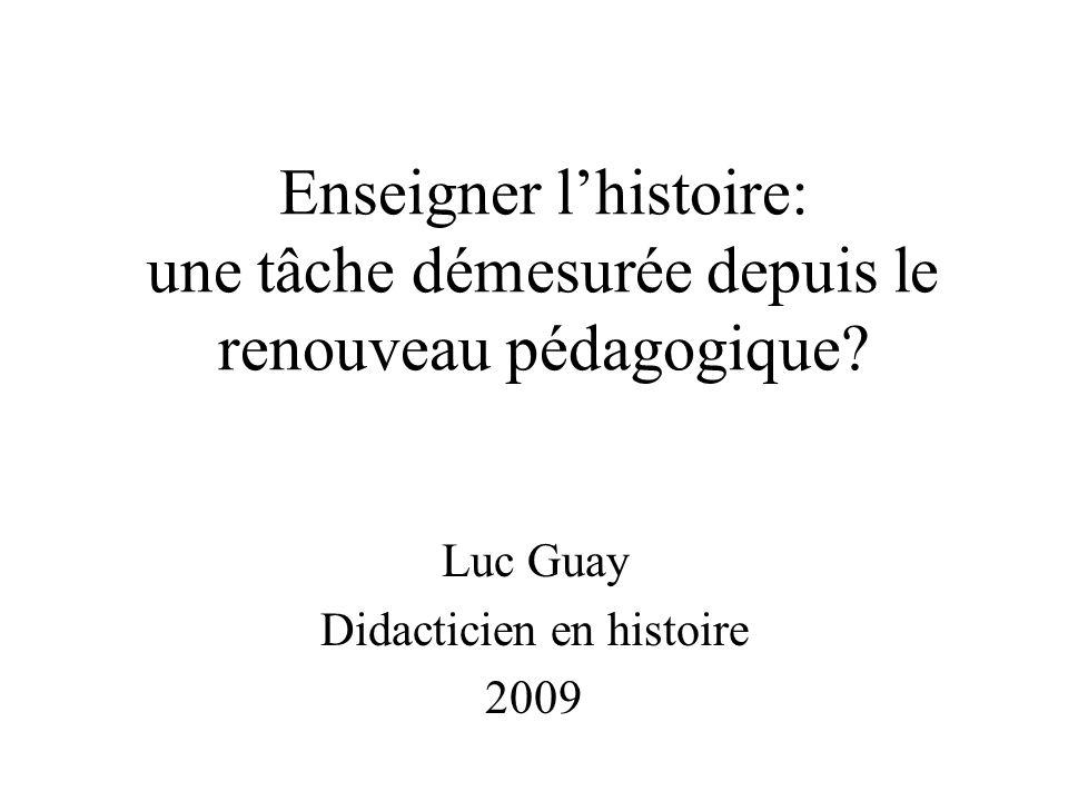 Luc Guay Didacticien en histoire 2009