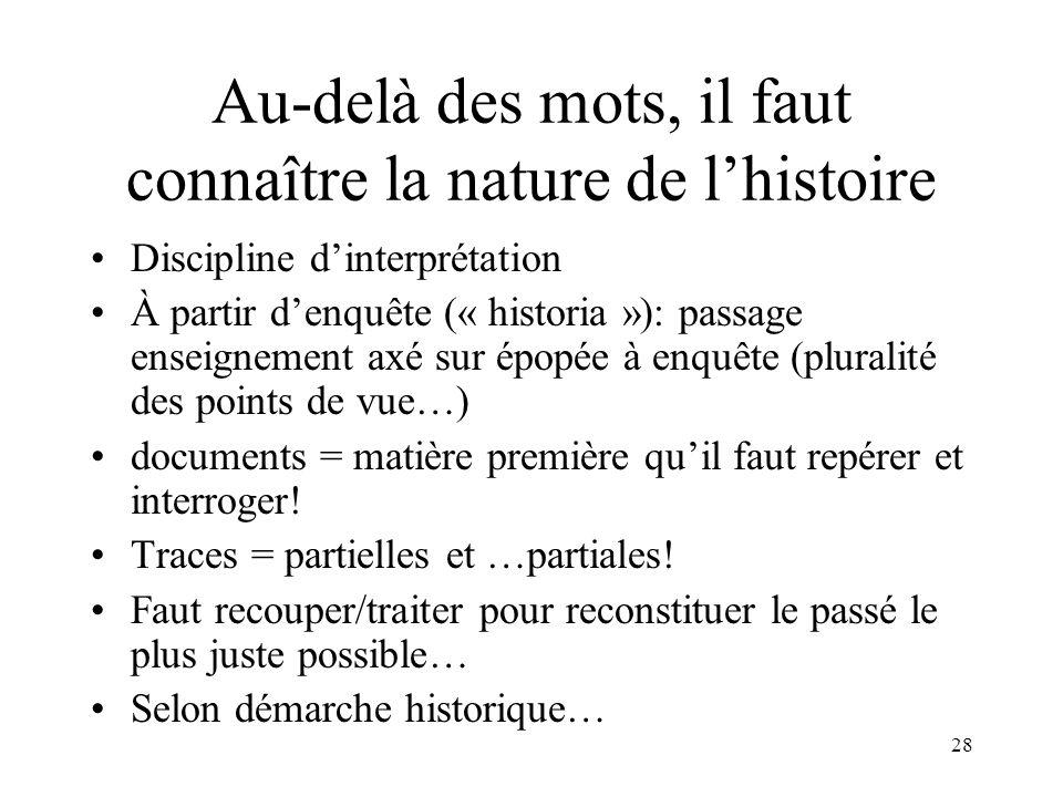 Au-delà des mots, il faut connaître la nature de l'histoire